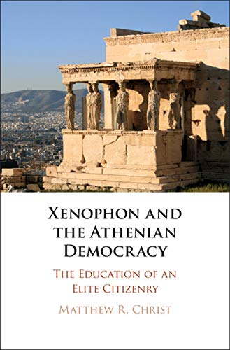 Xenophon and the Athenian Democracy