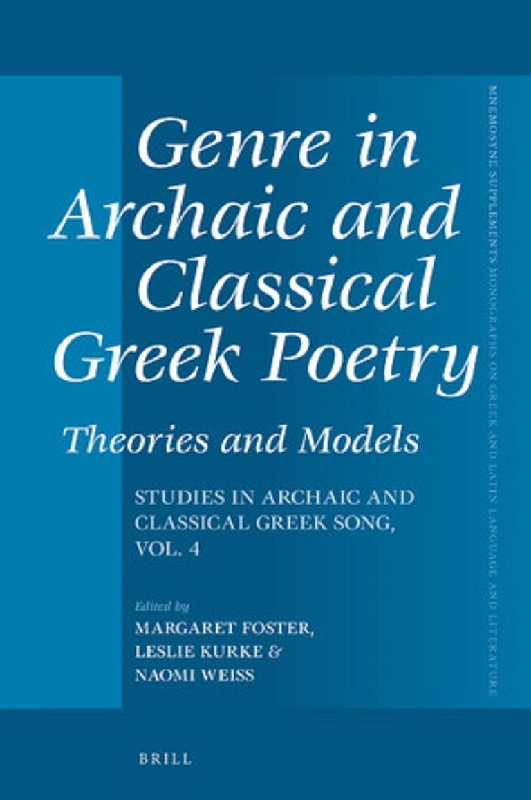 Genre in Archaic and Classical Greek Poetry: Theories and Models